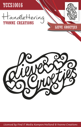 Yvonne Creations - Clearstamp - Handlettering - Lieve groetjes
