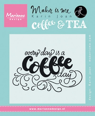 Marianne Design - Clearstamp - Karin Joan - Every day is a coffee day