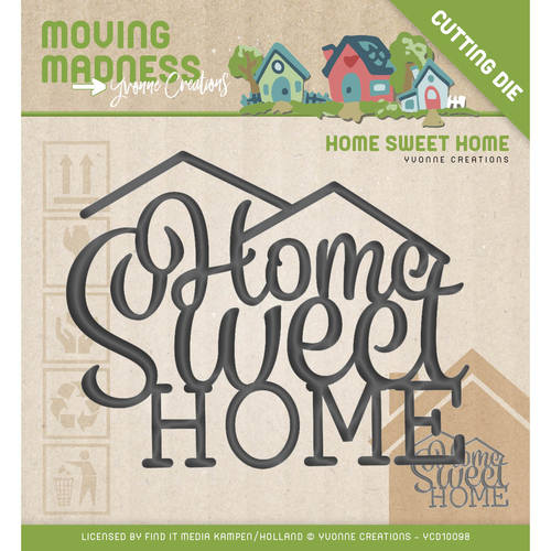 Yvonne Creations - Die - Moving Madness - Home Sweet Home