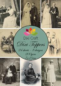 Dixi Craft - Toppers - Vintage